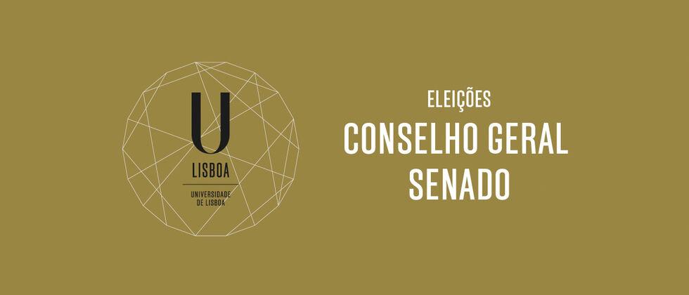 Processo Eleitoral para o Conselho Geral e para o Senado da Universidade de Lisboa
