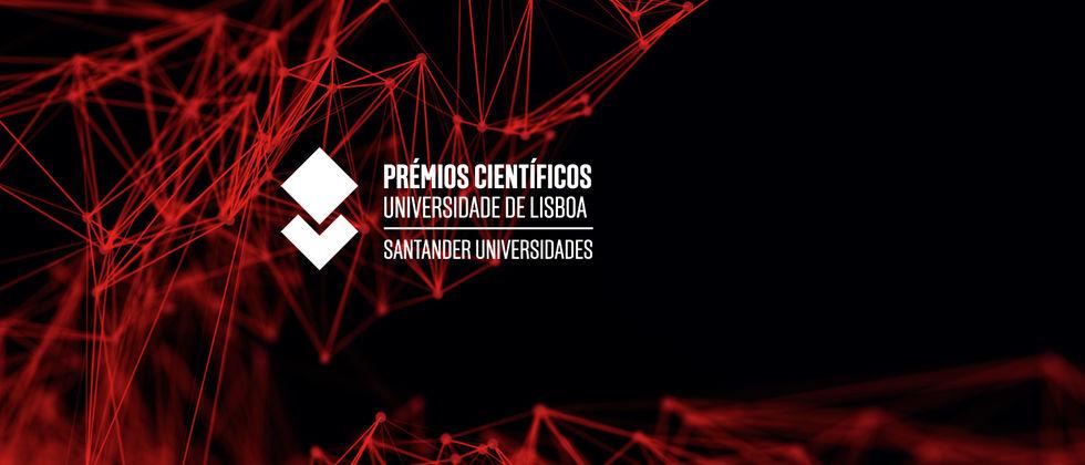 Cerimónia de Entrega dos Prémios Científicos Universidade de Lisboa/Santander Universidades 2018