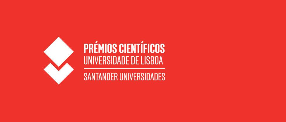 Cerimónia de Entrega dos Prémios Científicos Universidade de Lisboa/Santander Universidades