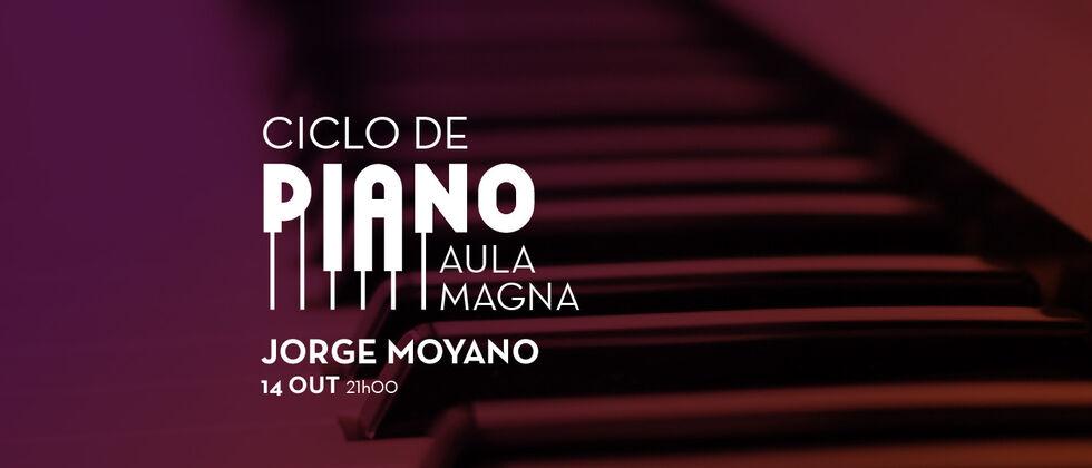Ciclo de Piano | Recital de Jorge Moyano