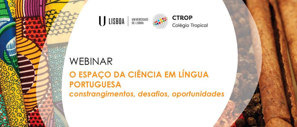 O Espaço da Ciência em Língua Portuguesa - constrangimentos, desafios, oportunidades