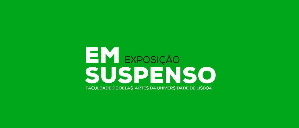 Exposição | Em suspenso