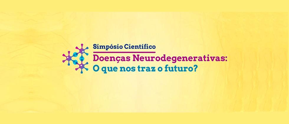 Simpósio Científico | Doenças Neurodegenerativas - O que nos traz o futuro?