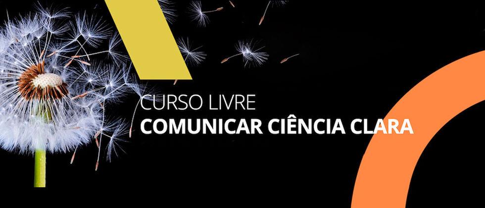 Curso Livre em Comunicar Ciência Clara
