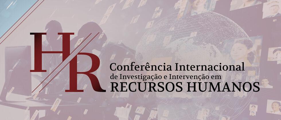 ISCSP recebe X Conferência Internacional Investigação e Intervenção em Recursos Humanos