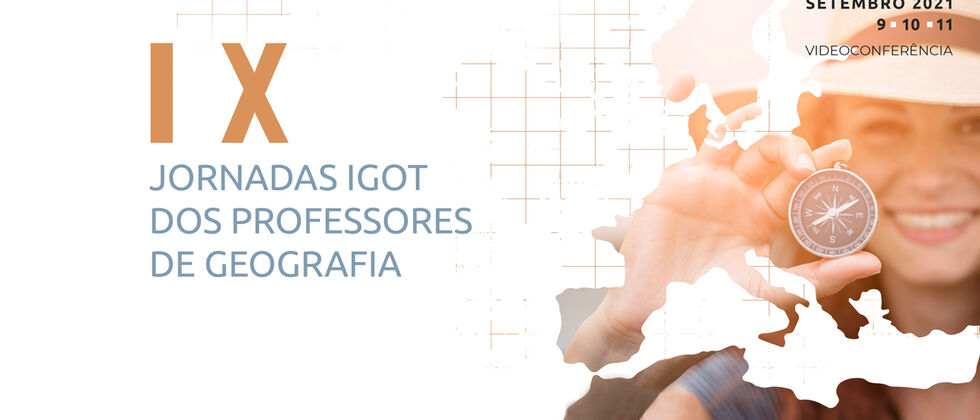IX Jornadas IGOT dos Professores de Geografia