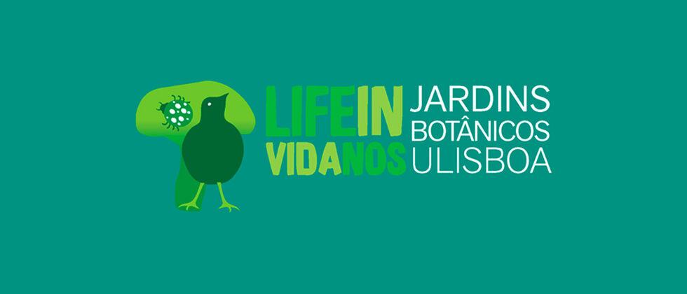 Life In | Vida nos Jardins Botânicos da Universidade de Lisboa
