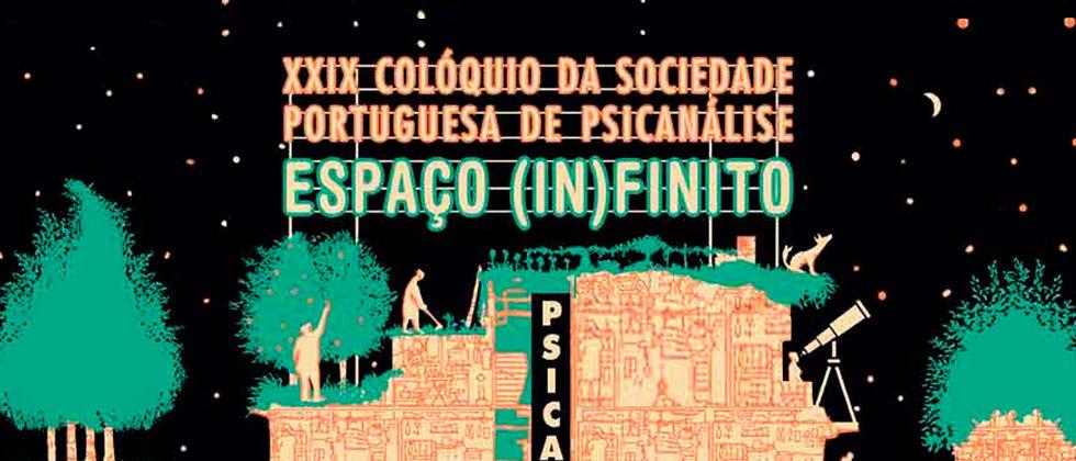 XXIX Colóquio da Sociedade Portuguesa de Psicanálise