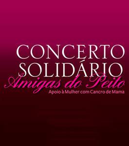 Concerto Solidário | 10º aniversário da Associação Amigas do Peito