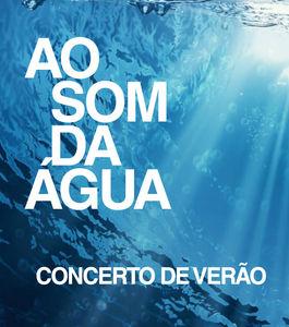 Concerto de Verão na ULisboa | Ao som da água