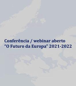 """Conferência """"O Futuro da Europa"""