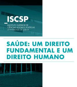 """Conferência """"Saúde: Um Direito Fundamental e Um Direito Humano"""""""