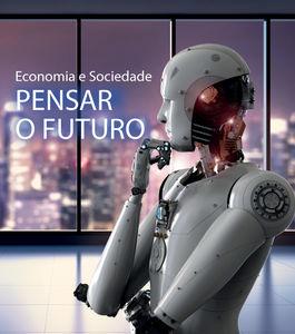 "Conferência | Economia e Sociedade ""Pensar o Futuro"""