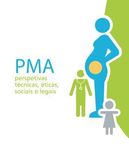 III Colóquio 'PMA: perspetivas técnicas, éticas, sociais e legais'