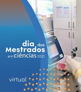 Dia dos Mestrados em Ciências 2021 Virtual