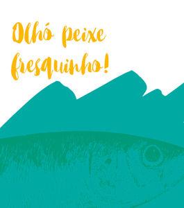 Olhó peixe fresquinho!