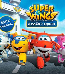 Espetáculo Oficial de Super Wings
