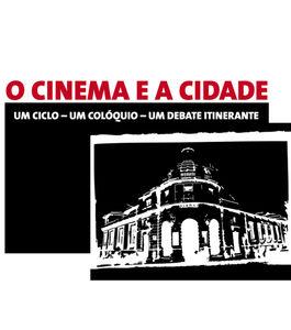 Colóquio - O Cinema e a Cidade na Cinemateca