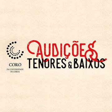 Coro da Universidade de Lisboa | Audições para Tenores & Baixos