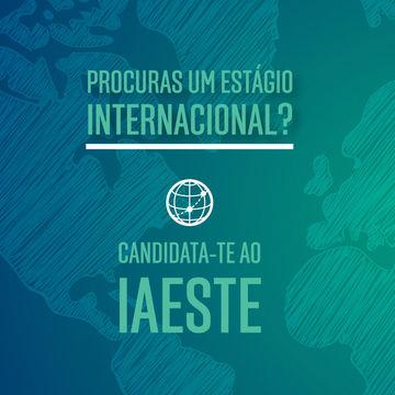 Estágios Internacionais da IAESTE | Candidaturas até 30 de novembro