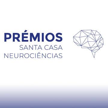 Prémios Santa Casa Neurociências
