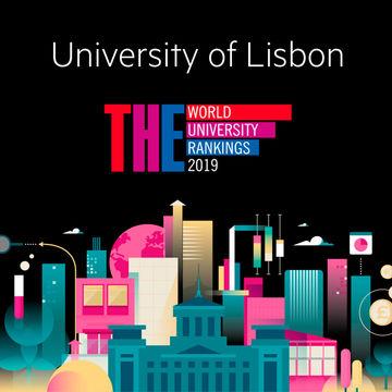A ULisboa mantém o seu posicionamento no Times Higher Education World University Rankings 2018 e sobe nos Pilares da Investigação e da Internacionalização
