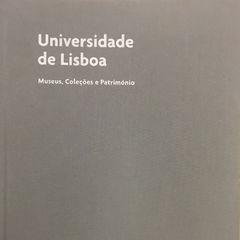 Universidade de Lisboa - Museus, Coleções e Património